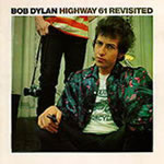 bob dylan highway 61 revisted